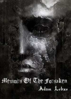 Memoirs Of The Forsaken