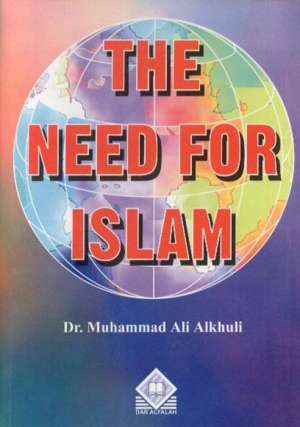 The Need for Islam