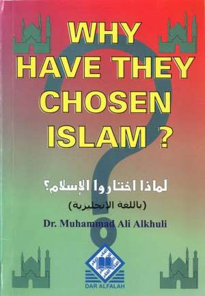 Why have they chosen Islam?