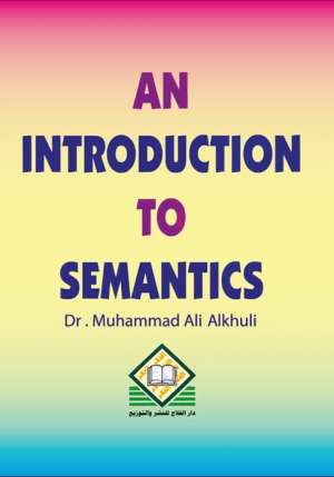 AN INTRODUCTION TO SEMANTICS