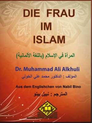 DIE FRAU IM  ISLAM المرأة في الإسلام