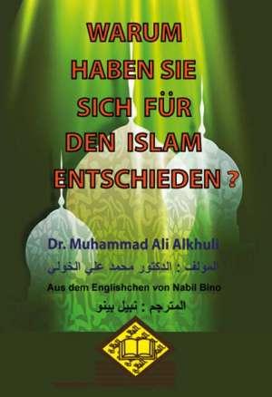 WARUM HABEN SIESICH FÜR DEN ISLAMENTSCHIEDEN? لماذا اختاروا الإسلام ؟
