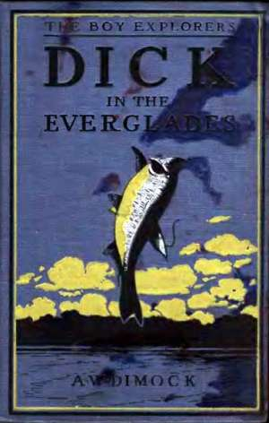 Dick in the Everglades