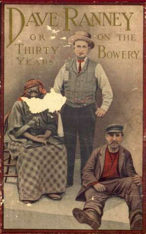 Dave Ranney Or, Thirty Years on the Bowery; An Autobiography
