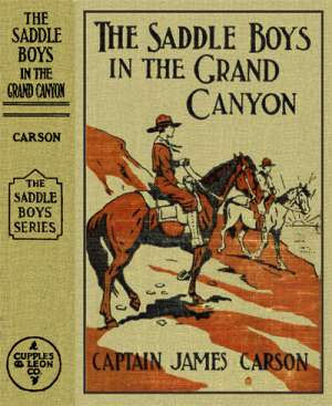 The Saddle Boys in the Grand Canyon or The Hermit of the Cave