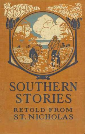 Southern Stories Retold from St. Nicholas