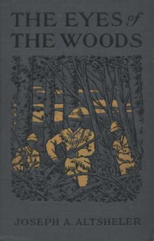 The Eyes of the Woods: A Story of the Ancient Wilderness