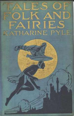 Tales of Folk and Fairies