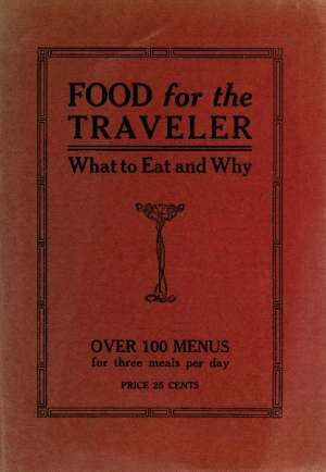 Food for the Traveler What to Eat and Why