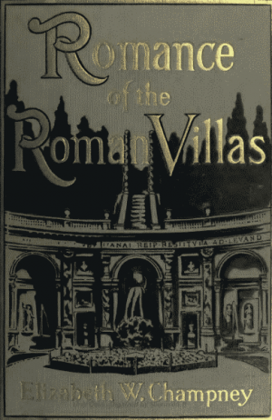Romance of Roman Villas (The Renaissance)