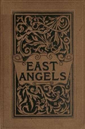 East Angels: A Novel