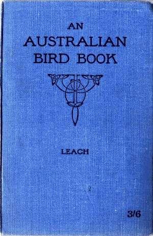 An Australian Bird Book: A Pocket Book for Field Use