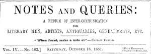 Notes and Queries, Vol. IV, Number 103, October 18, 1851