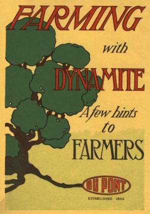 Farming with Dynamite: A Few Hints to Farmers