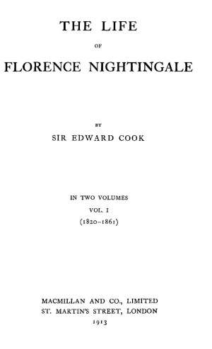 The Life of Florence Nightingale, vol. 1 of 2
