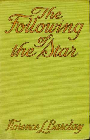 The Following of the Star: A Romance