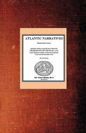 Atlantic Narratives: Modern Short Stories; Second Series