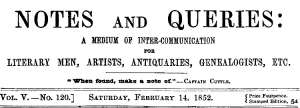 Notes and Queries, Vol. V, Number 120, February 14, 1852