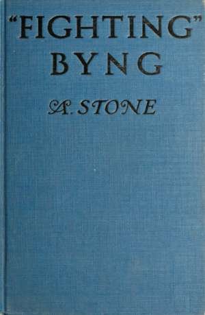 Fighting Byng: A Novel of Mystery, Intrigue and Adventure