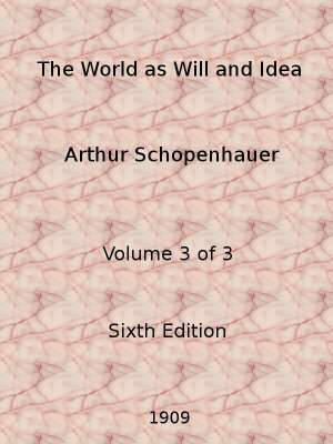 The World as Will and Idea (Vol. 3 of 3)
