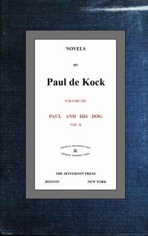 Paul and His Dog, v.2 (Novels of Paul de Kock Volume XIV)