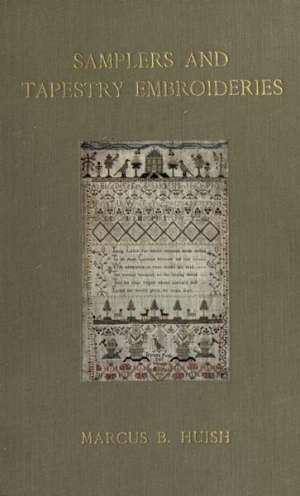 Samplers and Tapestry Embroideries Second Edition