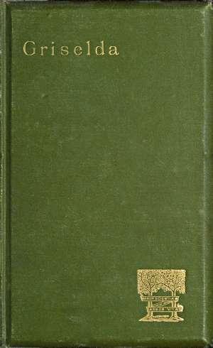 Griselda a society novel in rhymed verse