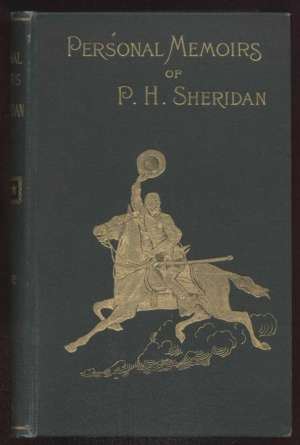 Personal Memoirs of P. H. Sheridan, General, United States Army — Complete