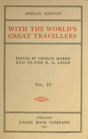 With the World's Great Travellers, Volume 4