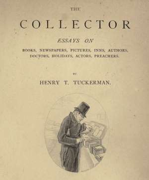 The Collector Essays on Books, Newspapers, Pictures, Inns, Authors, Doctors, Holidays, Actors, Preachers