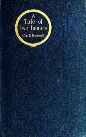 A Tale of Two Tunnels A Romance of the Western Waters