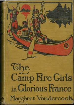 The Camp Fire Girls in Glorious France