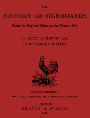 The History of Signboards From the Earliest Times to the Present Day