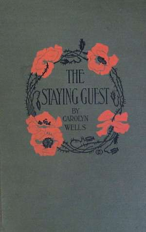 The Staying Guest