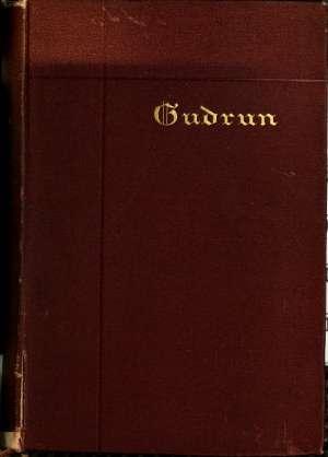 Gudrun A Mediaeval Epic