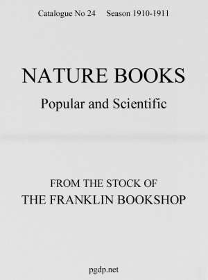 Nature Books Popular and Scientific from The Franklin Bookshop, 1910 Catalogue 24, 1910-11 Season