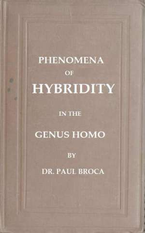 On the Phenomena of Hybridity in the Genus Homo