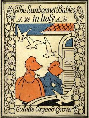 The Sunbonnet Babies in Italy