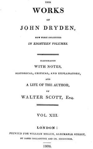 Dryden's Works Vol. 13 (of 18)