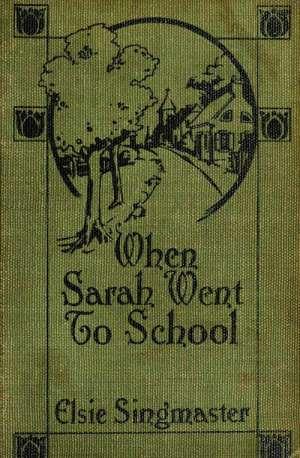 When Sarah Went to School