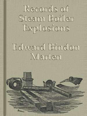 Records of Steam Boiler Explosions