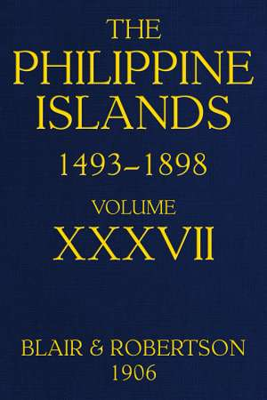 The Philippine Islands, 1493-1898, Volume 37, 1669-1676