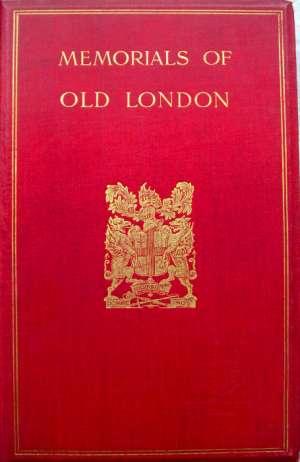 Memorials of Old London, Volume II (of 2)