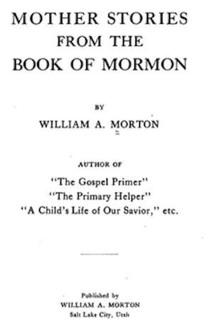 Mother Stories from the Book of Mormon