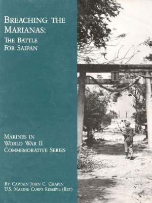 Breaching the Marianas: The Battle for Saipan