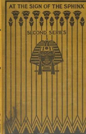 At the Sign of the Sphinx Second series