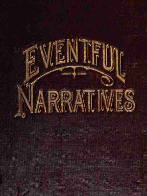 Eventful Narratives The Thirteenth Book of the Faith Promoting Series