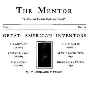 The Mentor: Great American Inventors, Vol. 1, Num. 29, Serial No. 29