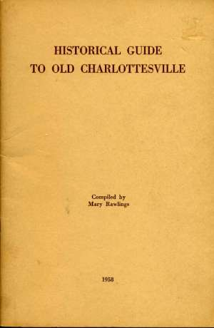Historical Guide to Old Charlottesville