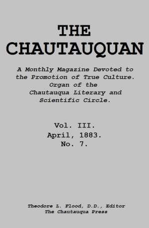 The Chautauquan, Vol. III, April 1883